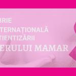 1 din 4 cancere în rândul femeilor este localizat în sân. Octombrie este luna internațională a conștientizării cancerului mamar